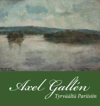 Axel Gallén - Tyrväältä Pariisiin