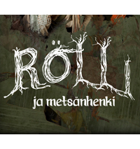 Rölli ja Mestänhenki, koko perheen musiikkiesitys