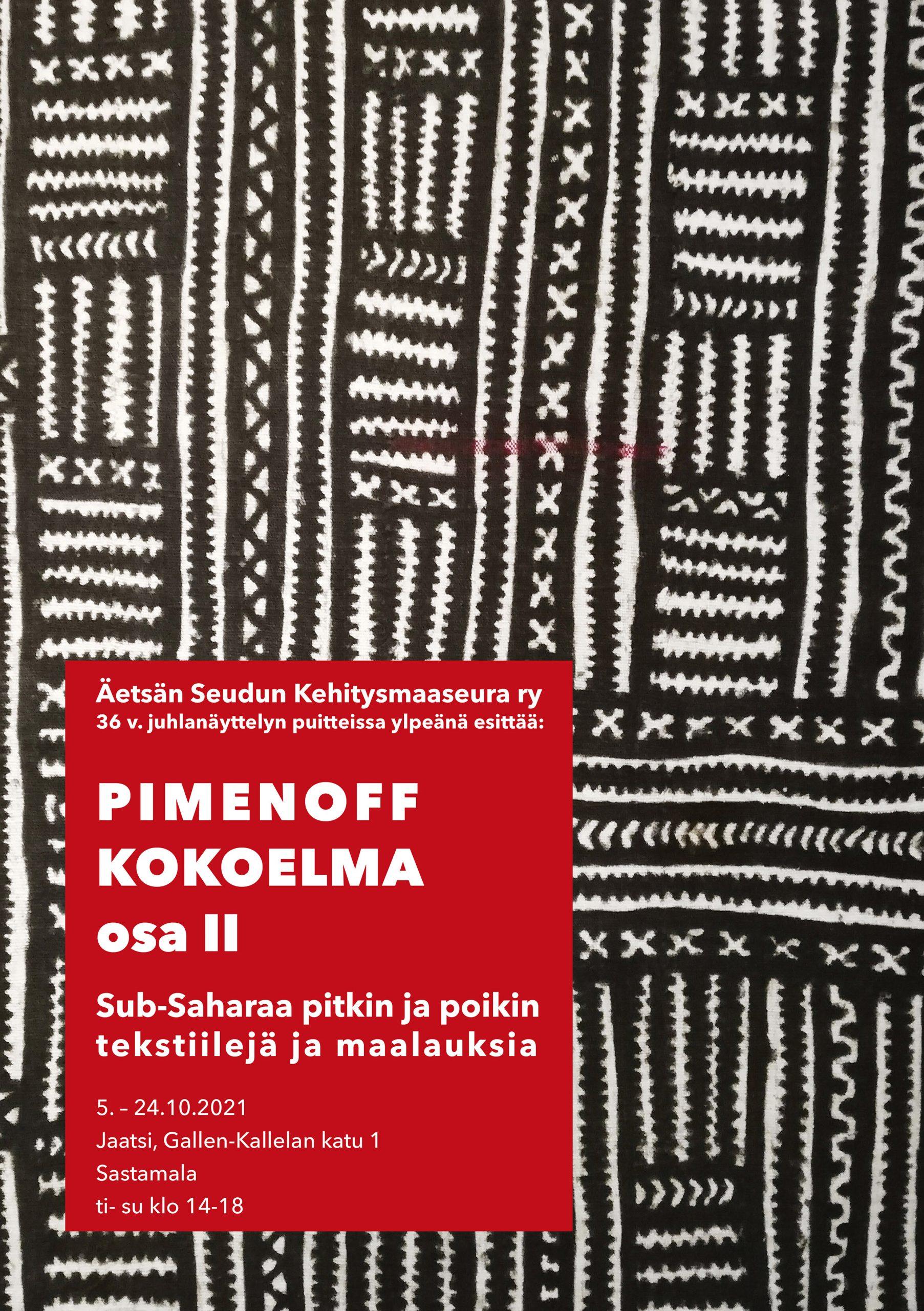 Sub-Saharaa pitkin ja poikin tekstiilejä ja maalauksia. Pimenoff kokoelma osa II