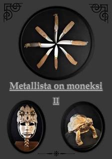 Metallista on moneksi 2 -näyttely